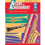 Accent on Achievement, Book 2 - Bb Tenor Saxophone -